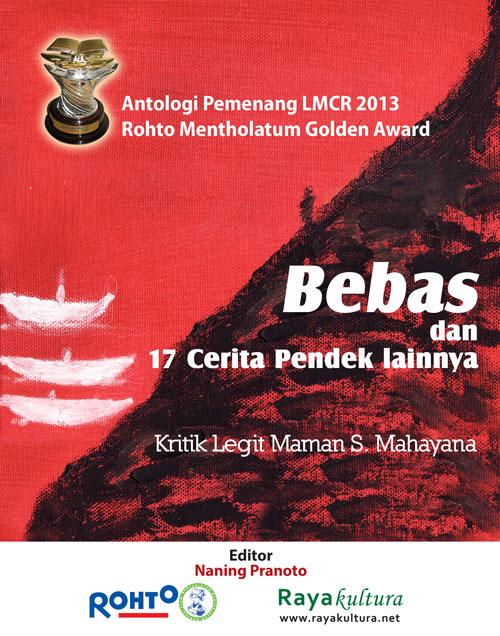 Cover Antologi LMCR 2013 } Rayakultura.net