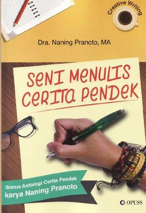 Seni Menulis Cerita Pendek | Rayakultura.net
