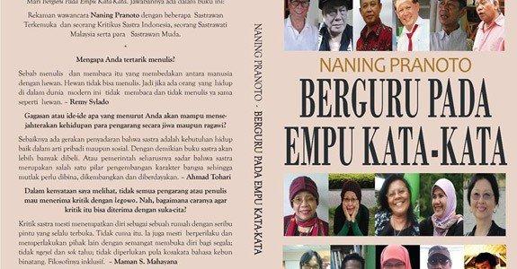 Naning Pranoto: Memahami Dunia Pengarang (Bagi yang mengutip harap menyebutkan sumbernya – Hakcipta dilindungi Undang-Undangan) Di pusaran malam akhir Desember 2014 saya terbangun. Seperti malam-malam biasanya kala saya terbangun, lalu […]